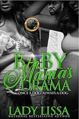 https://smile.amazon.com/Baby-Mamas-Drama-Once-Always-ebook/dp/B0785PQFLR/ref=pd_sim_351_2?_encoding=UTF8&psc=1&refRID=NZRRFPR9G61FWY9XX15Z